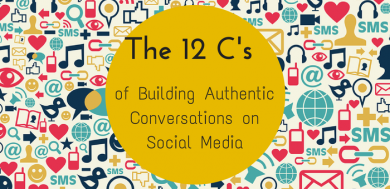 The 12 -C's- of Building Authentic Conversations on Social Media