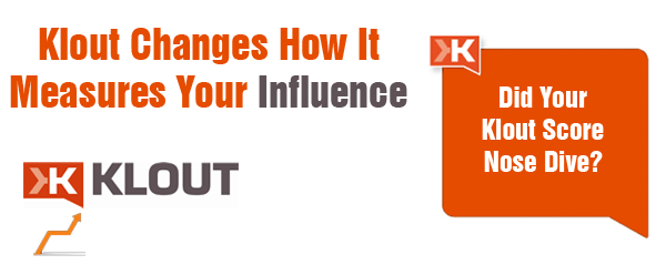kloutmeasuresyourinfluence Klout Changes How It Measures Your Influence