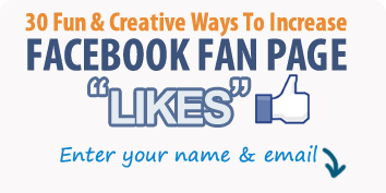 awebersample Kims 30 Fun & Creative Ways To Increase Facebook Fan Page Likes