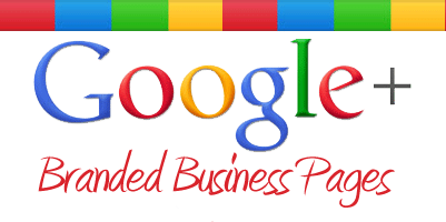 Why You Should Have A Google+ Branded Business Page