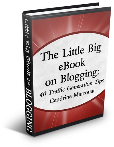 CendrineEbook Review of The Little Big eBook on Blogging: 40 Traffic Generation Tips