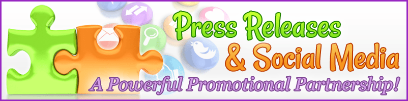 Press Releases And Social Media – A Powerful Promotional Partnership!