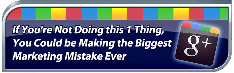 If You're Not Doing this 1 Thing, You Could be Making the Biggest Marketing Mistake Ever