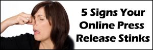 5-signs-your-press-release-stinks
