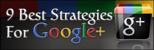 9-best-strategies-for-google-plus