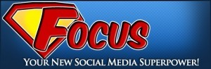 focus-your-new-social-media-superpower
