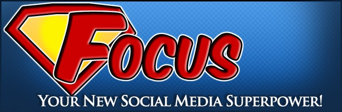 Focus: Your New Social Media Superpower!