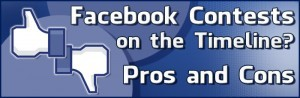 facebook-contests-on-the-timeline-pros-and-cons