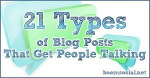 21-types-of-blog-posts-that-get-people-talking