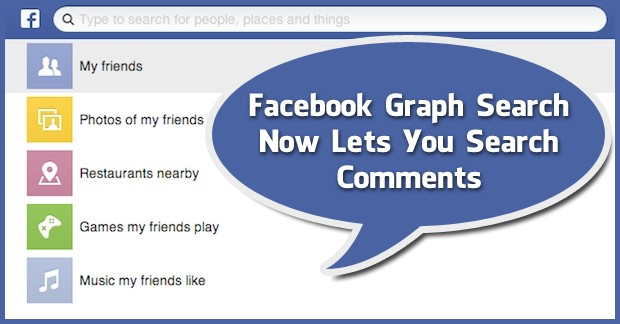 Facebook Graph Search Now Lets You Search Comments