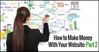 How-To-Make-Money-With-Your-Website-Part-2