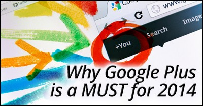 why google plus is a must for 2014 pi Why Google Plus is a MUST for 2014