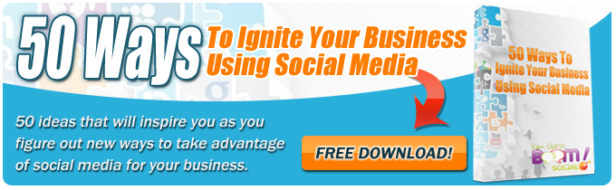 50 Ways To Ignite Your Business Using Social Media