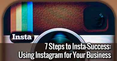 insta success pi 7 Steps to Insta Success: How To Use Instagram For Your Businesss