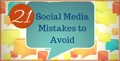 21 Social Media Mistakes