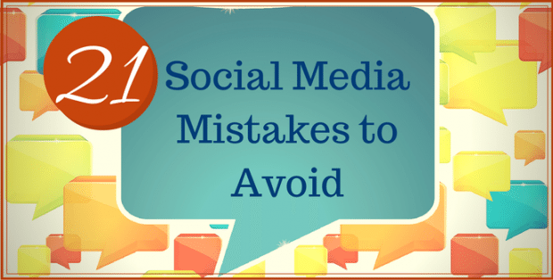 21 Social Media Mistakes to Avoid 1 620x314 21 Social Media Mistakes To Avoid