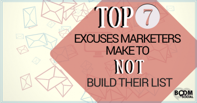 Top 7 Excuses Marketers Make To NOT Build Their List