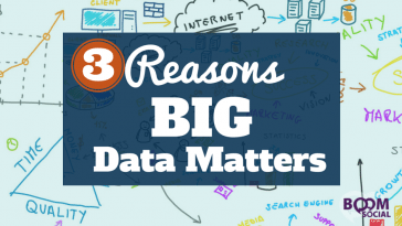 3 Reasons BIG data matters
