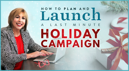 How to Plan and Launch a Last Minute Holiday Campaign