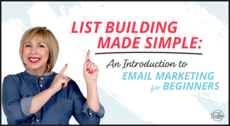 List Building Made Simple: An Introduction to Email Marketing for Beginners
