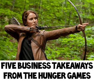 Five Business Takeaways From The Hunger Games