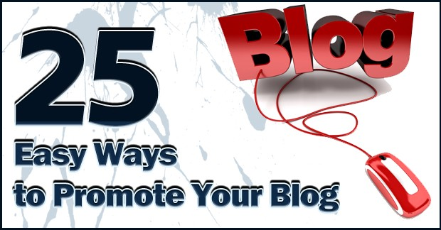 25-easy-ways-to-promote-your-blog