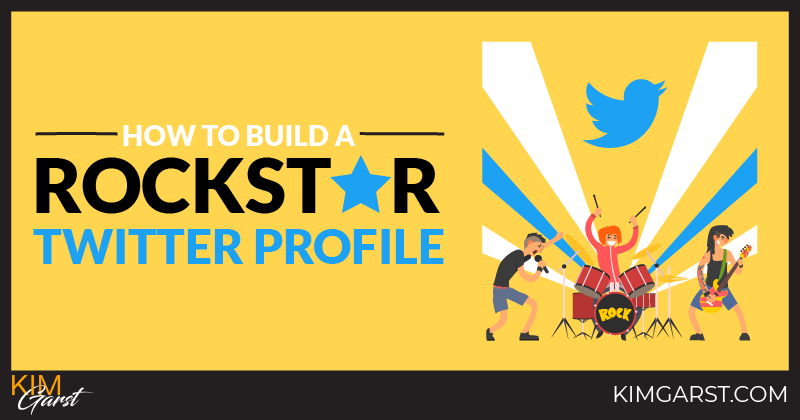 How To Build a Rockstar Twitter Profile