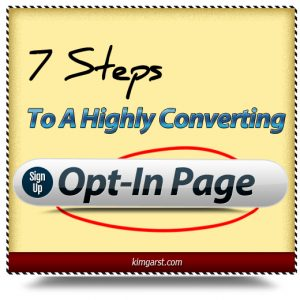 7 steps to a highly converting opt in page1 300x300 7 Steps to a Highly Converting Opt in Page