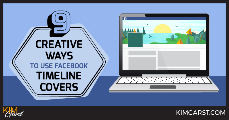 9 Creative Ways to Use Facebook Timeline Covers