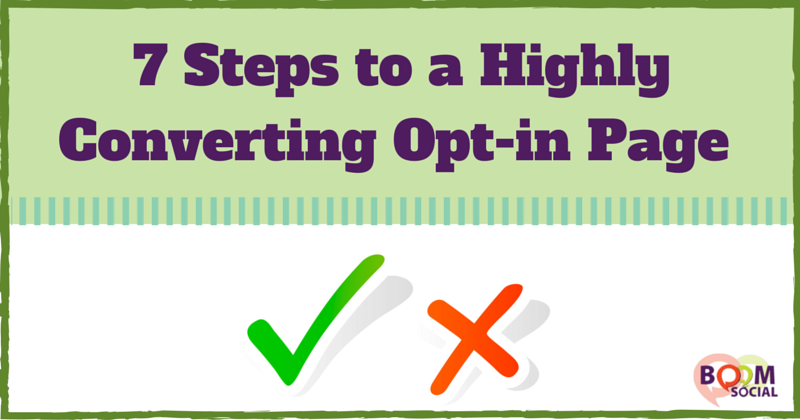7 Steps to a Highly Converting Opt-in Page