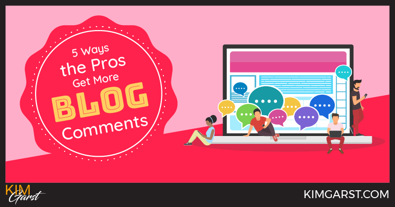 5 Ways the Pros Get More Blog Comments