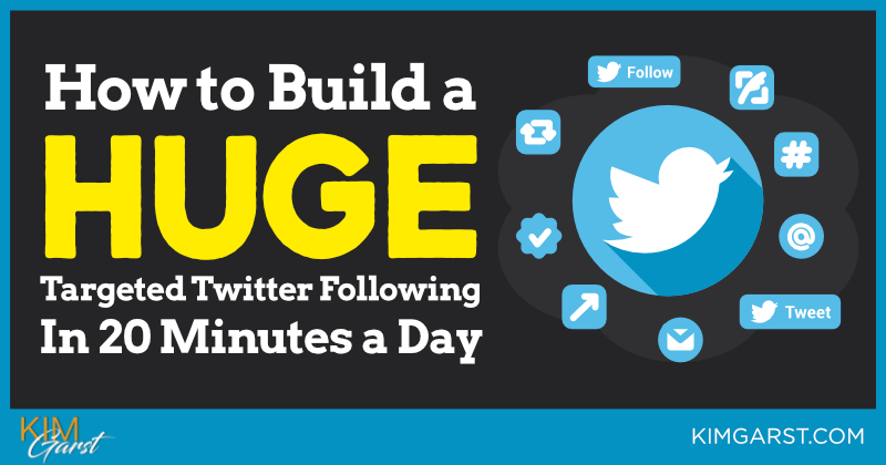 How to Build a HUGE, Targeted Twitter Following In 20 Minutes a Day