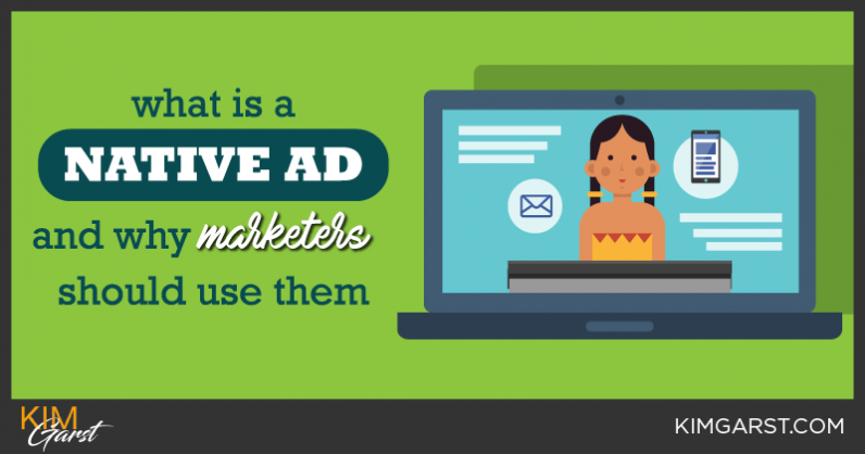 What is a Native Ad And Why Marketers Should Use Them
