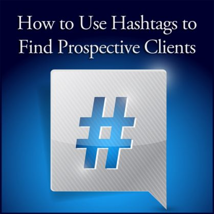 How to Use Hashtags to Find Prospective Clients