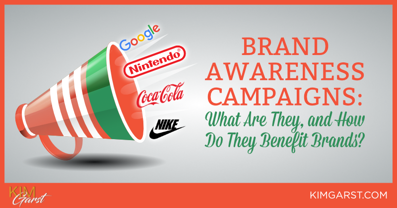 Brand Awareness Campaigns What Are They and How Do They Benefit Brands