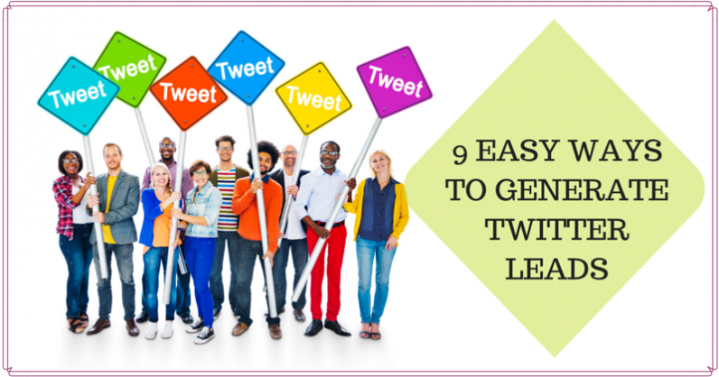 9 Easy Ways To Generate Twitter Leads