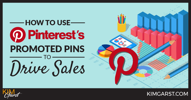 How to Use Pinterest's Promoted Pins to Drive Sales