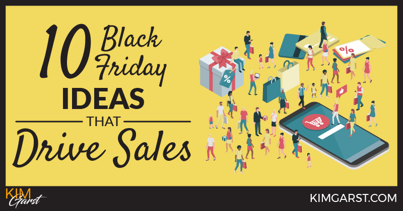 10 Black Friday Ideas That Drive Sales