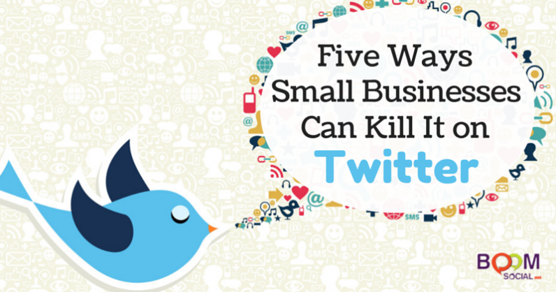 Five Creative Ways Small Businesses Can Kill it on Twitter