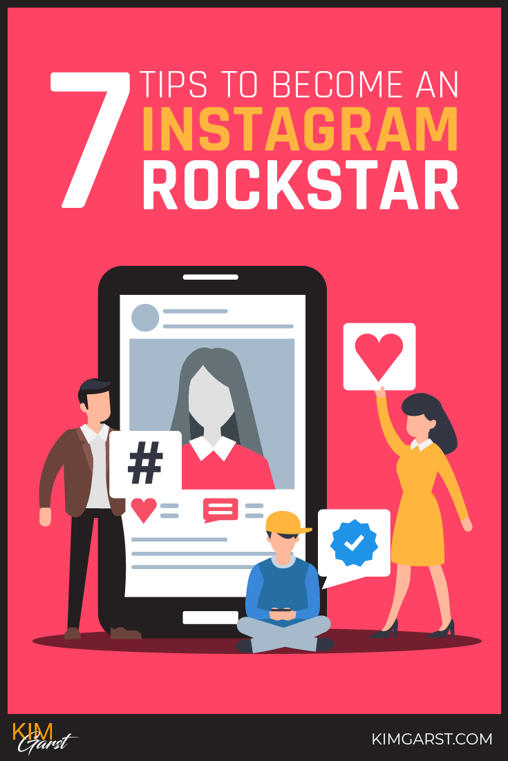 7 Tips to Become an Instagram Rockstar!