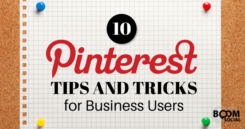 10 Pinterest Tips and Tricks for Business Users - Kim Garst
