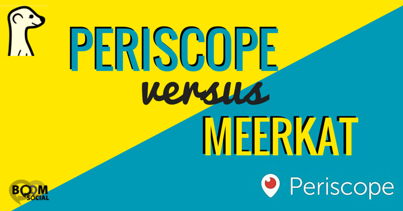 Periscope Versus Meerkat