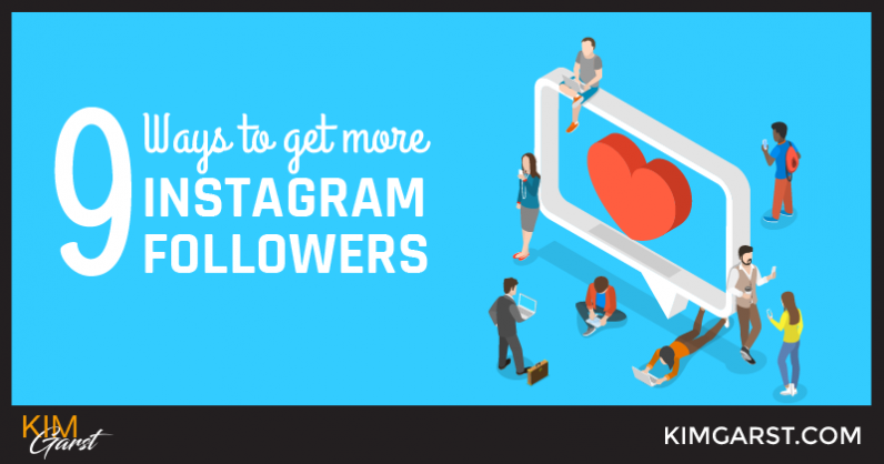 9 Ways To Get More Instagram Followers