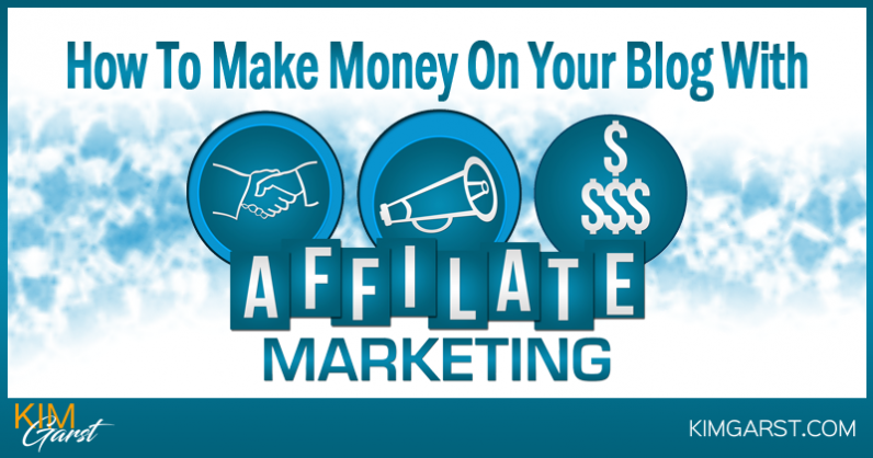 How To Make Money On Your Blog With Affiliate Marketing