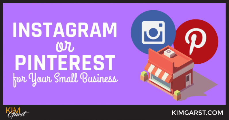 Instagram or Pinterest for Your Small Business