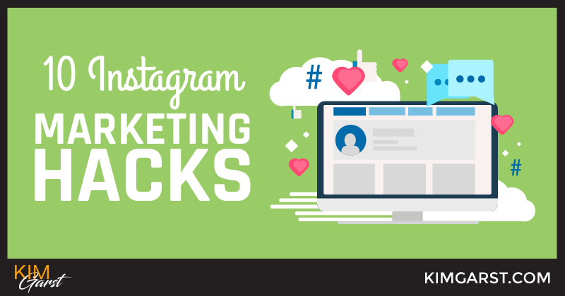 10 Instagram Marketing Hacks