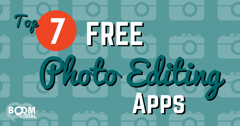 Top 7 Free Photo Editing Apps - Kim Garst