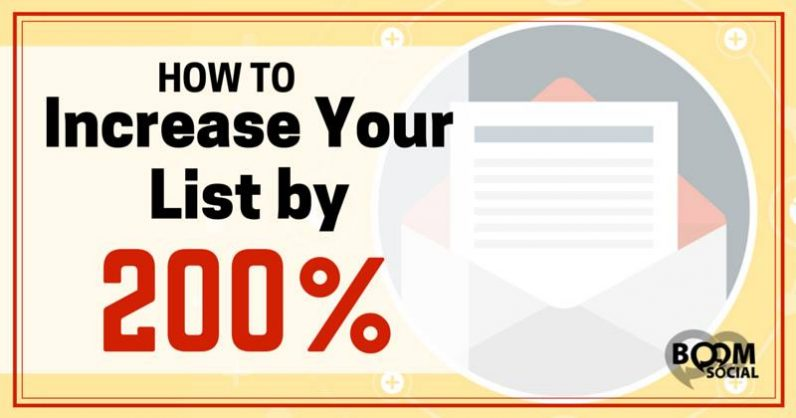 How To Increase Your Email List By 200%