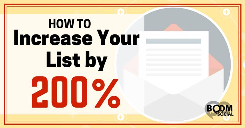 How To Increase Your List By 200 Percent