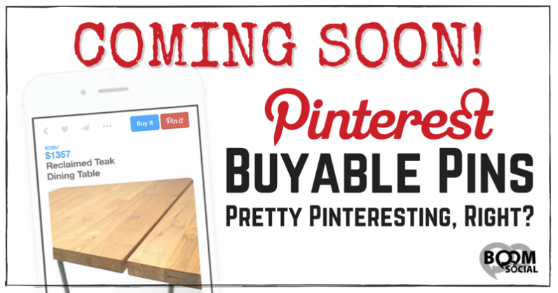 COMING SOON! Buyable Pins – Pretty Pinteresting, Right?